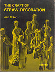 The Craft of Straw Decoration book cover