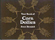 Your Book of Corn Dollies book cover